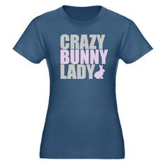 CRAZY BUNNY LADY Organic Women's Fitted T-Shirt.  I NEED THIS!