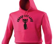 Crazy Cat Lady Hoodie - Funny Slogan Joke hood hoody hooded cool cat lovers animals pets spinster kittens kitties loving kind caring 123t