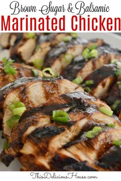 The BEST marinated chicken made is done with a balsamic and brown sugar glaze. #chickenmarinade #marinatedchicken Barbecue Recipes, Grilling Recipes, Bbq, Make Ahead Brunch, Make Ahead Meals, Balsamic Vinegar Chicken, Marinated Chicken, Easy Crowd Meals, Easy Meals