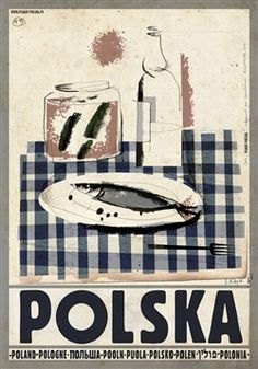 Polska wodka i sledzik Check also other posters from PLAKAT-POLSKA series Original Polish poster designer: Ryszard Kaja year: 2013 size: Polish Posters, Kunst Poster, Advertising Poster, Vintage Travel Posters, Illustrations And Posters, Art Design, Vintage Advertisements, Graphic Art, Pop Art