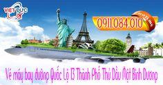 Vé máy bay đường Quốc Lộ 13 Thành Phố Thủ Dầu Một Bình Dương