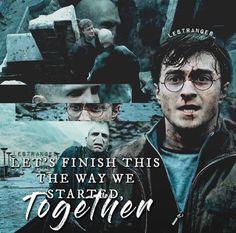 """""""Finiamola come l'abbiamo iniziata. Insieme."""""""