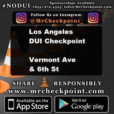8pm-1am #LosAngeles DUI Checkpoint Vermont Ave & 6th St #NODUI #LA Follow on Instagram: https://www.instagram.com/mrcheckpoint_