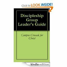 Discipleship Group Leader's Guide (The Discipleship Series) by Campus Crusade for Christ. $3.93. Publisher: Campus Crusade for Christ, New Life Resources (September 17, 2010). 79 pages