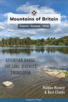 Lake District lake and woods. Mountains of Britain: Hidden History and Best Climbs in the Grampian Mountain Range in Scotland, The Lake District in England, and Snowdonia in Wales. #HappierPlace
