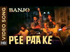 Pee Paa Ke Hey Chakkar Hai   Banjo