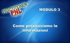 """""""Come processiamo le informazioni"""" Modulo 3 - Practitioner PNL Gratis - ..."""