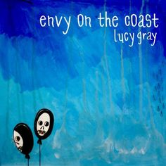 Envy On the Coast - Lucy Gray