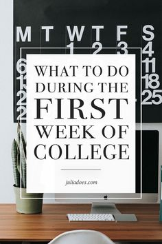 What To Do During Your First Week Of College - Julia Does