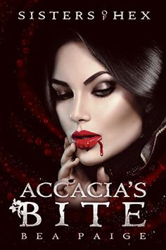 Accacia's Bite: A reverse harem novel (Sisters of Hex: Accacia Book 3) by [Paige, Bea]