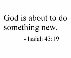 Encouraging Bible Quotes, Inspirational Quotes, Motivational, Isaiah 43 19, Something To Do, Amen, Prayers, Life Quotes, Study
