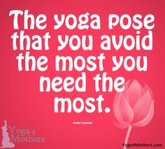 #quotes http://yoga4mothers.com