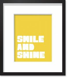 smile and shine art print