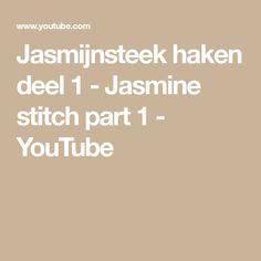 Jasmijnsteek haken deel 1 - Jasmine stitch part 1 - YouTube