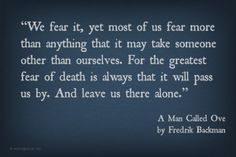 Quote from A Man Called Ove by Fredrik Backman