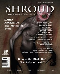 """My short story """"Side Effects Will Occur"""" appears in this issue (#3)  of Shroud Magazine."""
