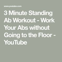 3 Minute Standing Ab Workout - Work Your Abs without Going to the Floor - YouTube