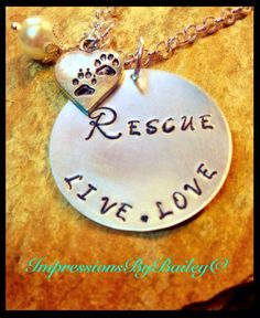 Hand Stamped Live.Love Rescue Necklace. Great gift for the animal lovers! - pinned by pin4etsy.com
