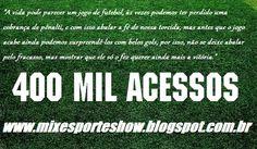 Rádio Web Mix Esporte&Som: E são 400 mil acessos! Muito obrigado!