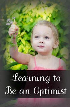 Preschool Activity Ideas   Toddler Activity Ideas   Mommy With Selective Memory: 6 Ways to Teach Your Kids to be an Optimist