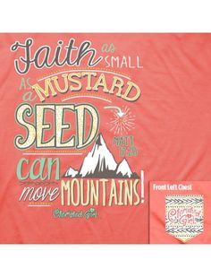 Cherished Girl Faith Mustard Seed Move Mountains Girlie Christian Brig   SimplyCuteTees