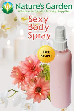 Free Sexy Body Spray Recipe by Natures Garden