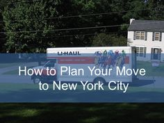 How to Plan Your Move to New York City