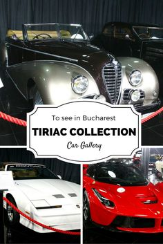 Tiriac Collection, Car gallery - a must see #Bucharest, #Romania - #travel, #Europe. Many cars exhibited, from the unique Rolls Royce Phantom series to a 2014 Ferrari, from race cars to limos and motorcycles