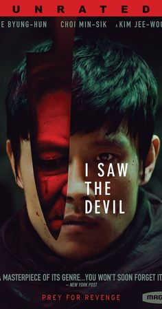 Directed by Jee-woon Kim.  With Byung-hun Lee, Min-sik Choi, In-seo Kim, Bo-ra Nam. A secret agent exacts revenge on a serial killer through a series of captures and releases.