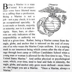 Once a Marine Aleays, a Marine. Marine Corps Quotes, Usmc Quotes, Military Quotes, Military Spouse, Military Life, Once A Marine, Marine Mom, Internal Monologue, In Memory Of Dad