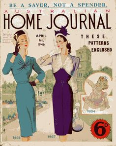 Elegantly beautiful fashions on the cover of the April 1946 edition of Australian Home Journal. #vintage #magazines #1940s #fashion