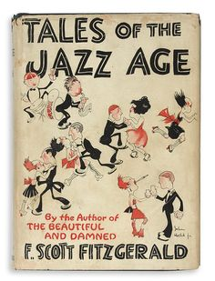Tales of the Jazz Age, Francis Scott Fitzgerald 1922. Illustration by John Held