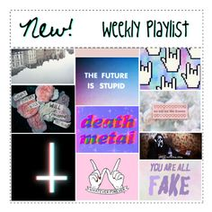 """""""New! Weekly Playlist"""" by thatemo-anons ❤ liked on Polyvore featuring art and thatemoplaylist"""