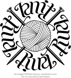 """Knit"" & ""Purl"" Ambigram Circle copyright Tiffany Harvey at wordillusion.com (an ambigram reads as different word flipped upside down.)"