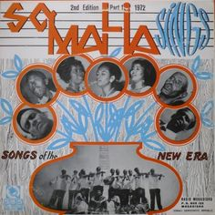 Somalia Sings Songs of the New Era (Radio Mogadishu SBSLP-100) issued in 1972.  More on this LP here  You can also download the LP in its entirety here   #vintagesomalia