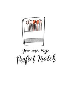 You Are My Perfect Match Cute Funny Illustrated Hand Lettered Card for Your Husband Wife Boyfriend Girlfriend Valentines Pun – Gift Ideas Drawings For Boyfriend, Cards For Boyfriend, Boyfriend Girlfriend, Funny Girlfriend, Clingy Girlfriend, Tall Boyfriend, Boyfriend Ideas, Girlfriend Quotes, Boyfriend Quotes