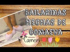 Como hacer una bailarinas  de gomaeva Creaciones Mamen