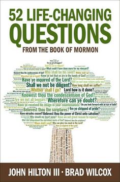 Spiritual answers may be found in scriptural questions, authors of '52 Life-Changing Questions' say (+video) | Deseret News