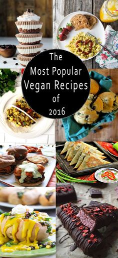 47 of the Most Popular Vegan Recipes of 2016