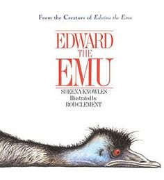 Edward the Emu was sick of the zoo. There was nowhere to go and nothing to do......Best rollicking rhyme.