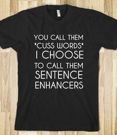 Sentence enhancers  TShirt by Anydaytees on Etsy, $29.99