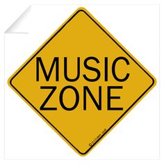 Caution, Music Zone! This would be a great piece of artwork for a piano studio. This website has wall decals for $12 and also a variety of canvas/print options.