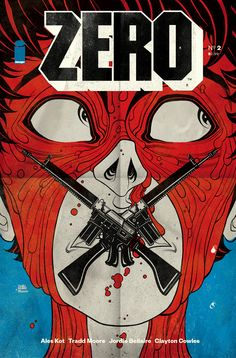 The 2nd printing of ZERO #2 with a new cover by traddmoore and hellomuller.