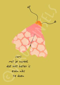 Words Quotes, Wise Words, Life Quotes, Sayings, Short Messages, Dutch Quotes, Words Worth, Quotes For Kids, Cool Words