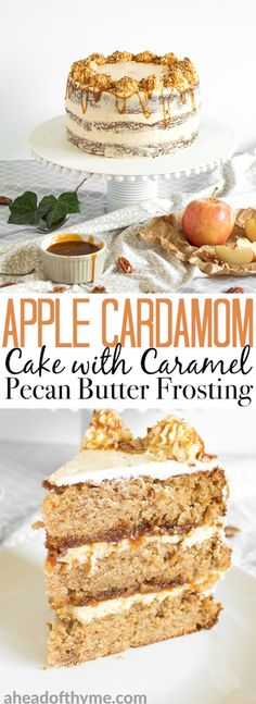 Apple cardamom cake with caramel pecan butter frosting is the perfect fall cake and is made by combining all your favourite fall flavours together. | aheadofthyme.com via @aheadofthyme