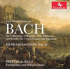 Preethi De Silva - Bach: Six Collections of Keyboard Sonatas: 6th ...