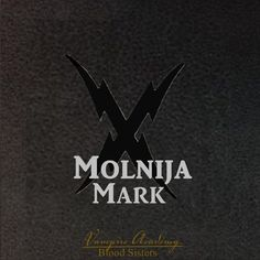 Molnija Mark: Guardians get the molnija mark (Russian молния for lightning) tattooed on their necks to mark how many Strigoi they have killed. They look like two streaks of jagged lightning crossing in an X.