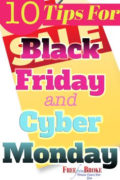 Here are tips for shopping Black Friday and Cyber Monday to help you maximize your shopping. Without a plan, Black Friday and Cyber Monday becomes a hectic day prone to over-spending.