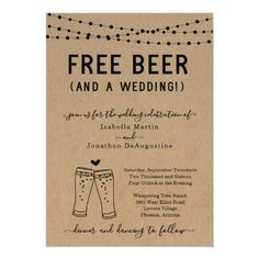 Funny Free Beer and a Wedding Invitation Couples Wedding Shower Invitations, Halloween Wedding Invitations, Wedding Anniversary Invitations, Sunflower Wedding Invitations, Photo Wedding Invitations, Groomsmen Invitation, Groomsmen Proposal, Invitation Wording, Beer Wedding