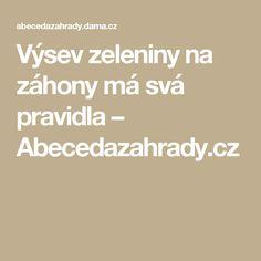 Výsev zeleniny na záhony má svá pravidla – Abecedazahrady.cz